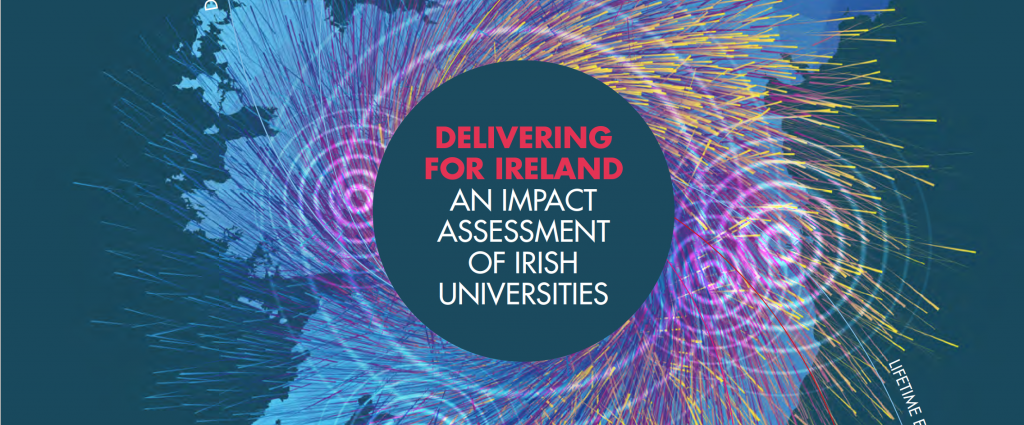 Delivering for Ireland_An Impact Assessment of Irish Universities_summary report 2019