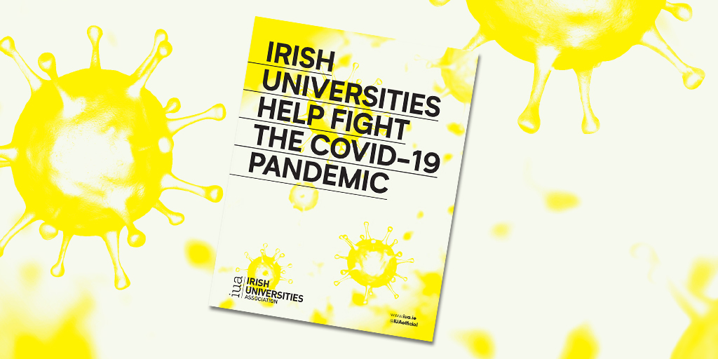 IUA launches details of how the university sector is supporting Ireland during the COVID-19 crisis