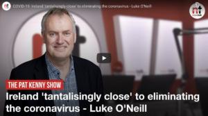 Ireland 'tantalisingly close' to eliminating the coronavirus – Luke O'Neill