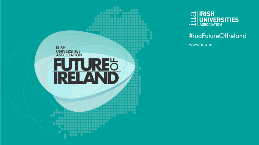 IUA Future of Ireland Webinar: The Inclusive University: moving access, inclusion and diversity from the margins in higher education 26 Nov – View the Recording